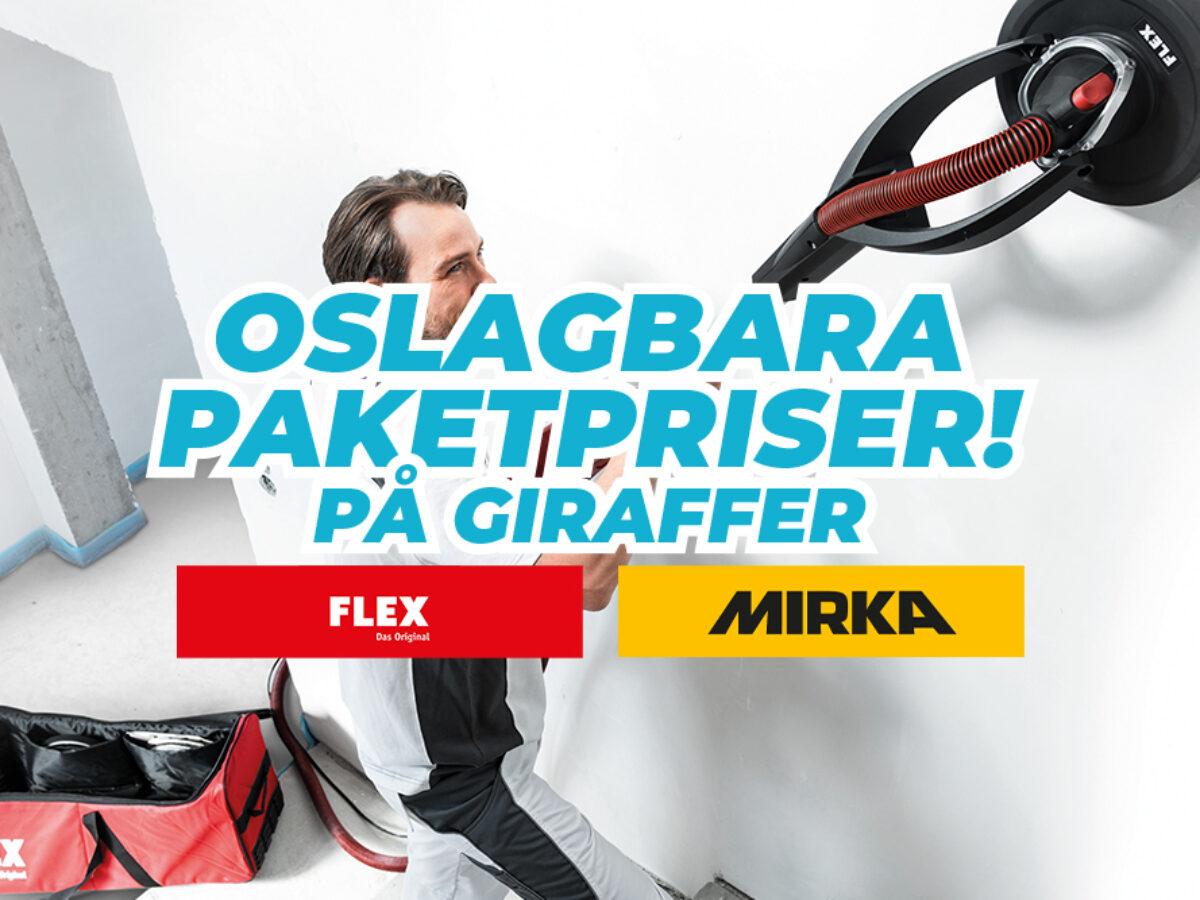 Oslagbara paketpriser på Flex & Mirka Giraffer!