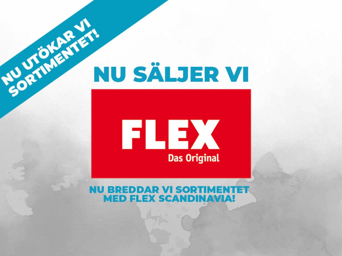 Nu säljer vi Flex Scandinavia!